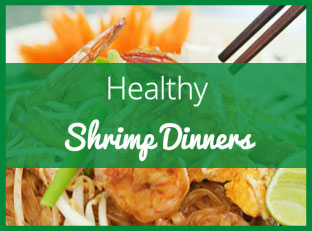 Healthy Shrimp Dinner Recipes: 8 Ways to Get More Omega-3s