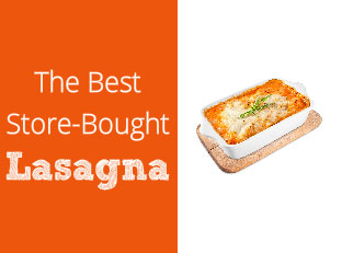 The Best Store-Bought Lasagna: Quick Frozen Dinners for Every Diet