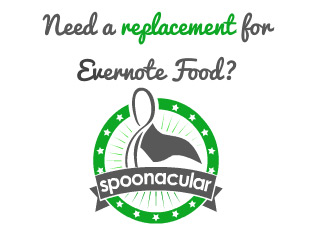 Looking for a good replacement for Evernote Food? Try spoonacular!