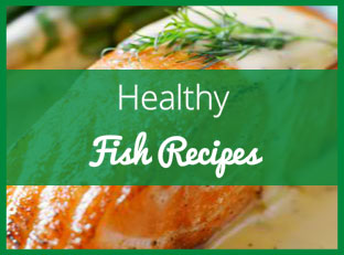 Fish Recipes: Healthy Ways to Get Your Omega-3s