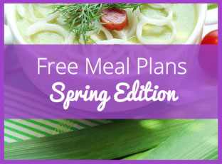 7 Day Meal Plan with Healthy Spring Recipes