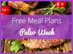 Free Paleo Meal Plan with Breakfast, Lunch, and Dinner Recipes