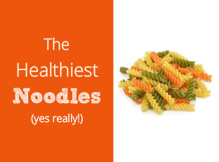 The Healthiest Noodles: The Best Pasta Brands for Your Diet Goals