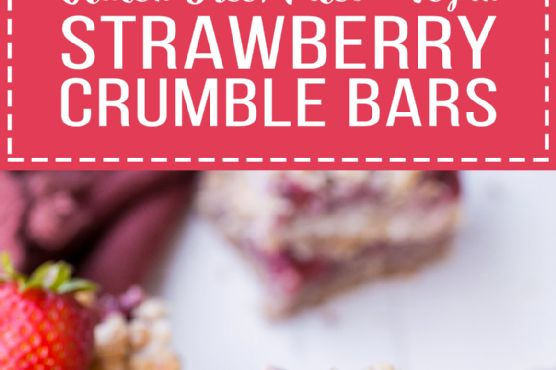 Strawberry Crumble Bars (Gluten Free, Paleo + Vegan)