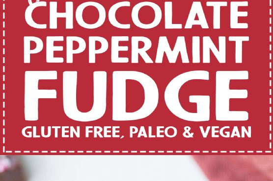 Easy Chocolate Peppermint Fudge (Gluten Free, Paleo & Vegan)